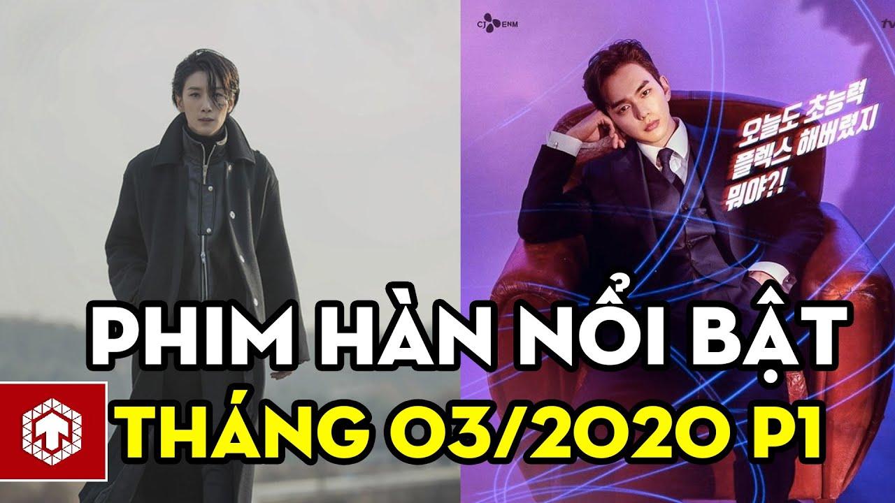 Những Phim Hàn Nổi Bật Nhất Ra Mắt Tháng 03/2020 Phần 1 | Ten Asia