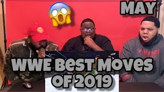 WWE Best Moves of 2019 - May (REACTION) 😱