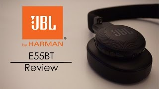 JBL E55BT Bluetooth Headphones - Review
