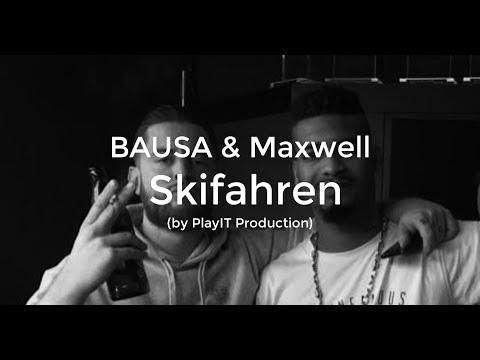 BAUSA & MAXWELL - Skifahren (lyrics)
