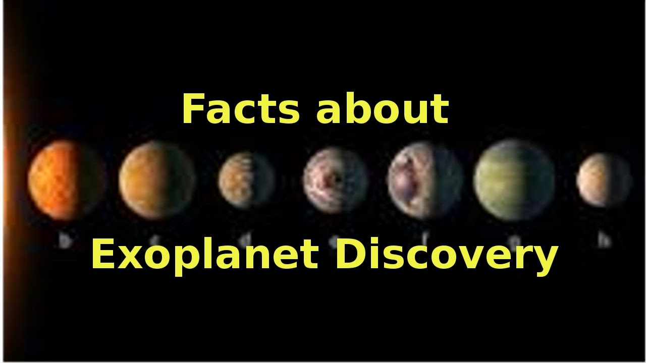 top 50 interesting facts about exoplanet discovery exoplanet rh youtube com interesting discovery essay interesting discovery in the world