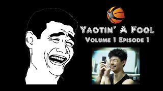 Yaotin' A Fool | Volume 1 Episode 1 | Shaqtin' A Fool China [HD]