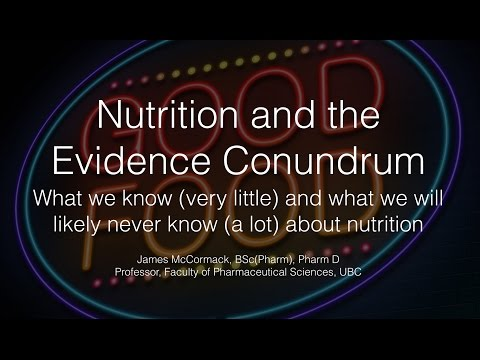 Nutrition - What we know (very little) and what we will likely never know (a lot) about nutrition