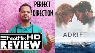 Adrift (2018) Action, Adventure, Drama Movie Review In Hindi | FeatFlix