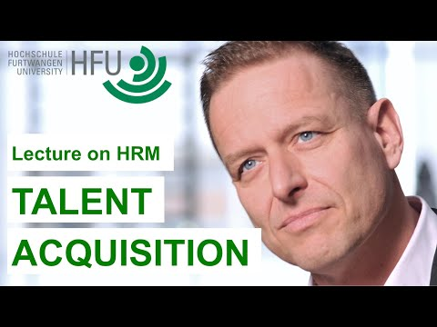 Human Resource Management Lecture Part 03 - Talent Acquisiti