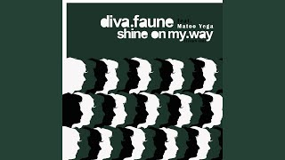 Shine On My Way (feat. Matoo Yega) (French Edit)