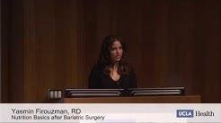 Nutrition Basics for Success After Bariatric Surgery | Yasmin Firouzman -UCLA Health