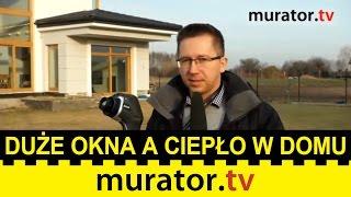 Termowizja. Czy dom z dużymi oknami traci ciepło? - Pogotowie budowlane Muratora