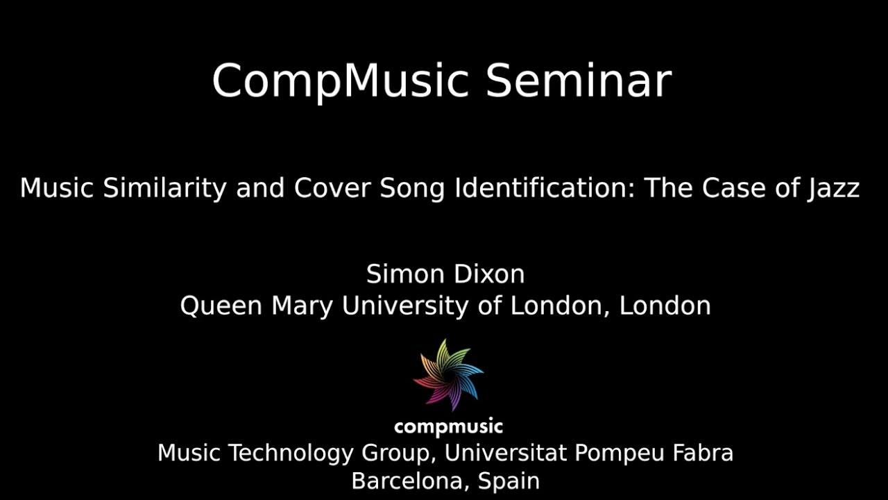 Simon Dixon - Music Similarity and Cover Song Identification: The Case of  Jazz