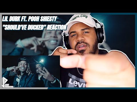 Lil Durk – Should've Ducked feat. Pooh Shiesty (Official Music Video) REACTION