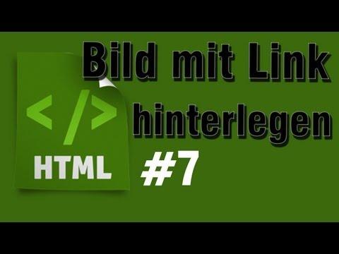 HTML Tutorial 7: Bild Mit Link Hinterlegen (Bild Als Link) [HD] - TutorialChannel