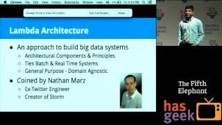 Analytics on Large Scale, Unstructured, Dynamic Data using Lambda Architecture