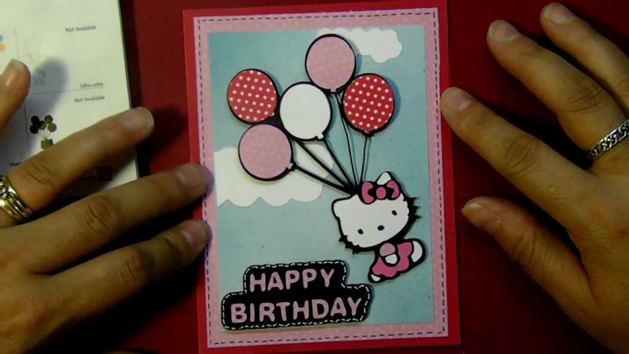 Cricut happy birthday hello kitty balloon card hello kitty cricut happy birthday hello kitty balloon card hello kitty greetings cartridge youtube m4hsunfo