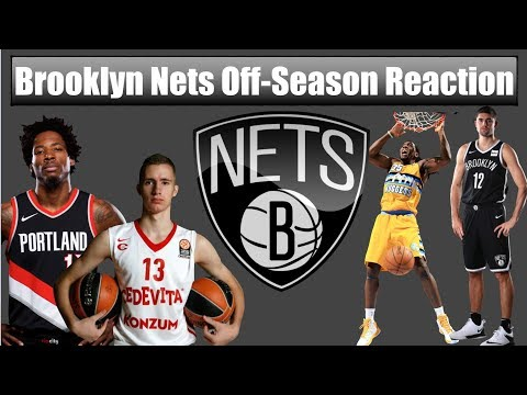 Brooklyn Nets Off-Season Review (Reaction)