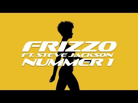 Смотреть клип Frizzo - Nummer 1 Feat. Steve Jackson