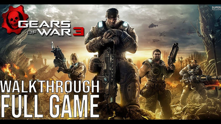 gears of war 3 full game walkthrough  no commentary gearsofwar3 full game gow 3 walkthrough 2019