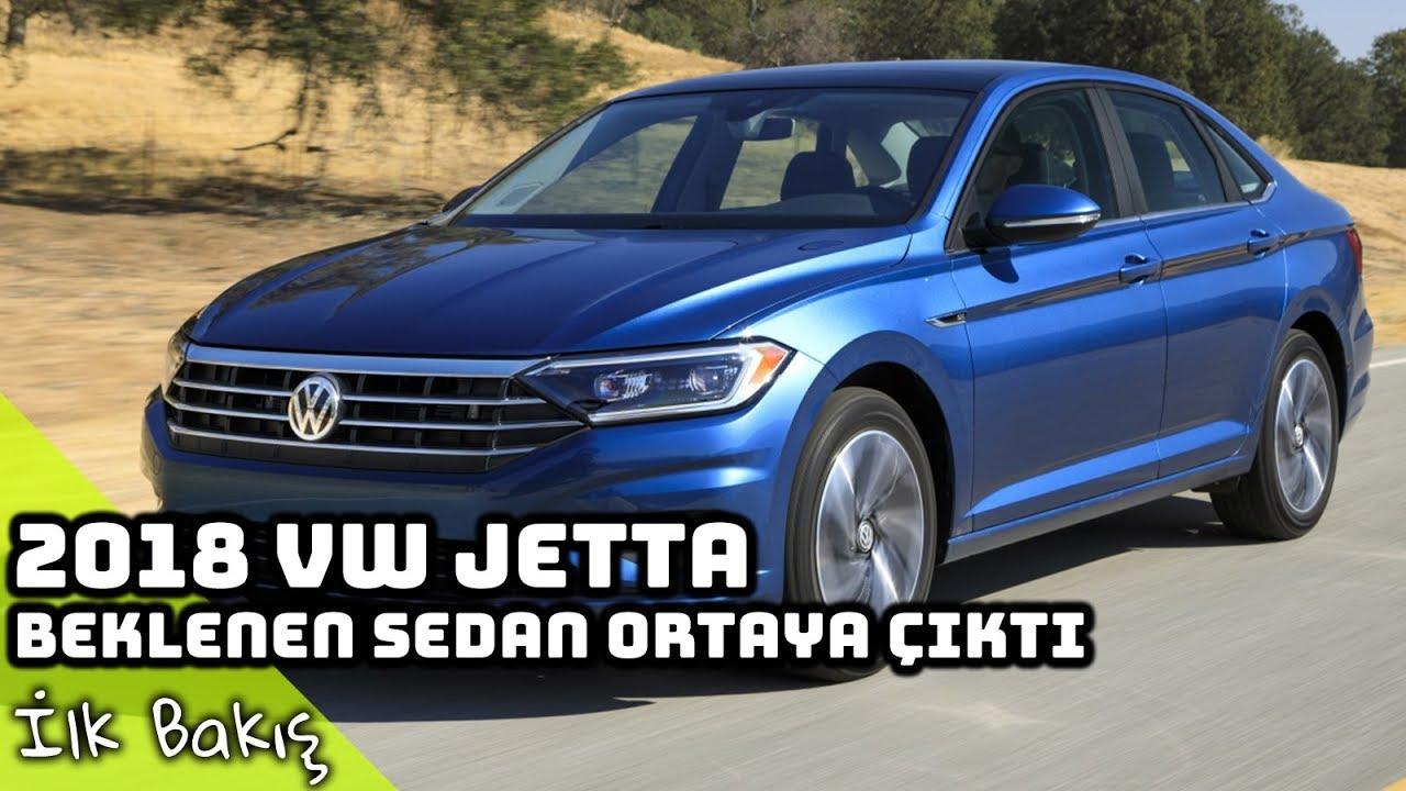 Yeni 2018 Volkswagen Jetta Incelemesi Beklenen Sedan Ortaya çıktı