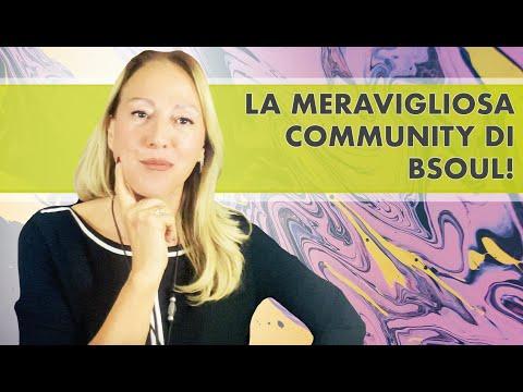 Vi presento la meravigliosa community bsoul!