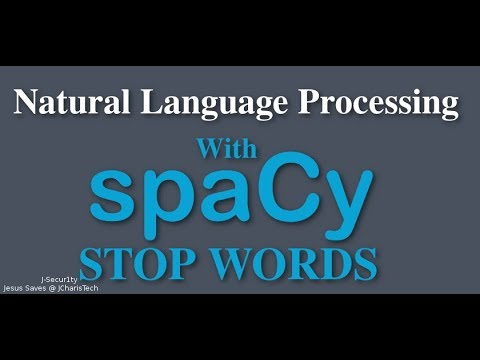 SpaCy Python Tutorial - Stop Words (Checking and Adding Stopwords)