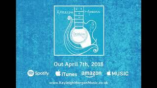 Kayleigh Morgan - Settling EP Teaser