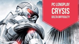 Crysis | PC Longplay | Delta Difficulty | HD