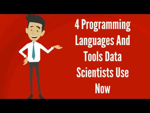 4 Programming Languages And Tools Data Scientists Use Now