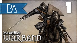 A GREAT ADVENTURE BEGINS - Mount & Blade: Warband Let's play Part 1