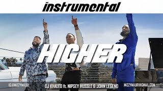 Dj Khaled ft. Nipsey Hussle & John Legend - Higher (INSTRUMENTAL) *reprod*