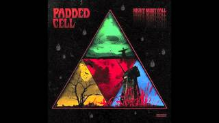 Padded Cell - City of lies