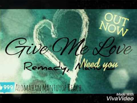 Give Me Love - Remady, Manu - L(New Song 2017)