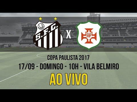 Santos B 4 x 1 Portuguesa Santista | AO VIVO | Copa Paulista (17/09/17)