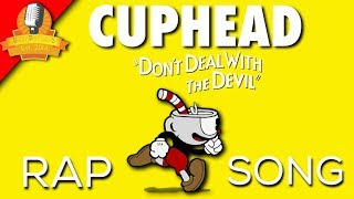 Cuphead Rap Song Don T Deal With The Devil E3 2017 Feat Bonecage Daddyphatsnaps