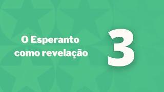 Esperanto como revelação – Capítulo 3 – Disparidade de linguagens e separação dos espíritos