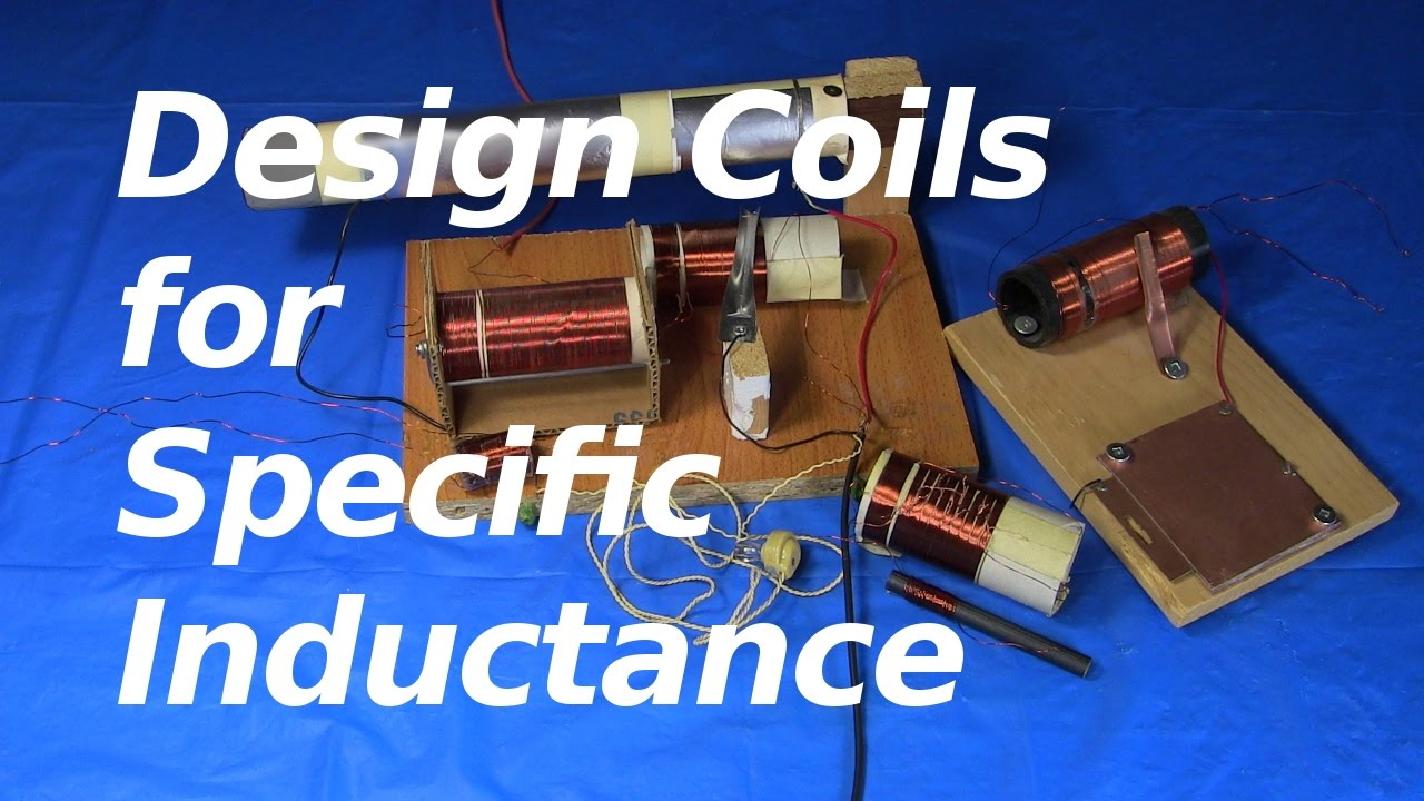How To Design A Coil For Specific Inductance Youtube