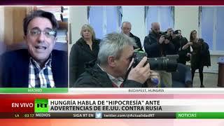 Hungría condena las advertencias de EE.UU. sobre sus lazos con Rusia y China