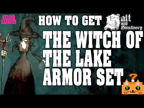 How to get The Witch of the Lake Armor Set - Salt and Sanctuary/Guide
