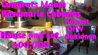 OFW SIMPLE HOUSE ,.HOUSE AND LOT 400,000 CONGRATS MAAM ROSEMARIE CABANAS  KUWAIT OFW BUKIDNON