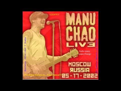 Manu Chao Radio Bemba Sound System Live@Moscow 2002 Parte 1 (Audio)