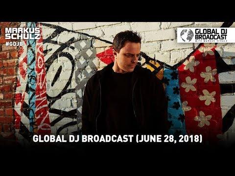 Global DJ Broadcast: Markus Schulz & Giuseppe Ottaviani (June 28, 2018)