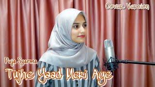Tujhe Yaad Meri Aye Puja Syarma (Cover Version)