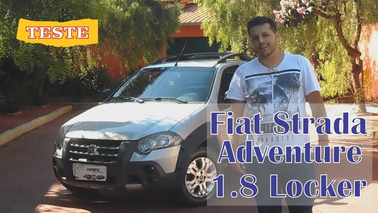 Teste Fiat Strada Adventure 1 8 Locker 2010 Cab  Estendida - Trabalho Ou Aventura