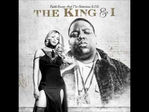 Faith Evans & The Notorious B.I.G. – Legacy – The King & I