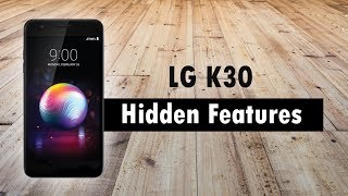 Hidden Features of the LG K30 You Don't Know About | H2TechVideos