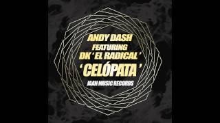 '' CelóPata '' - Andy Dash Ft Dk '' El Radical '' + LINK