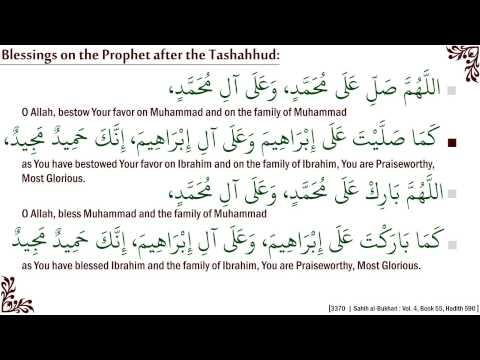 Durood Ibrahim : How to recite blessings on the Prophet after the Tashahhud
