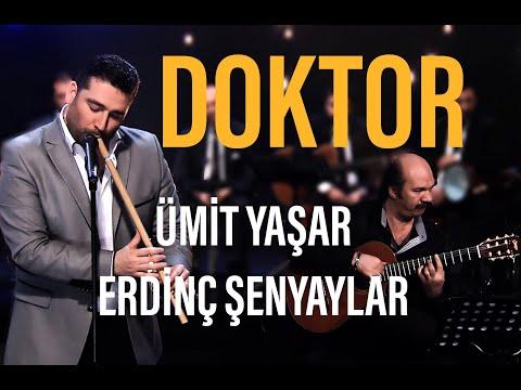 Mucize Nağmeler - Doktor - Ümit Yaşar & Aylin Vatankoş Şenyaylar & Erdinç Şenyaylar