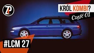 Super szybkie kombi AUDI RS |  Część 01 - jak to się zaczęło?  | #LCM 27