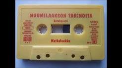 Muumilaakson tarinoita - Satukasetti: Matkalaukku & Taikurin taika (YLE, 1995)