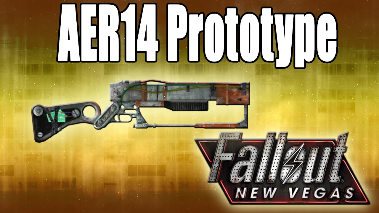 fallout new vegas revisited unique weapons aer14 prototype youtube