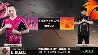 [2017 Rift Rivals EU-NA] D1 G4 - P1 vs UOL - League of Legends - Phoenix 1 vs Unicorns of Love